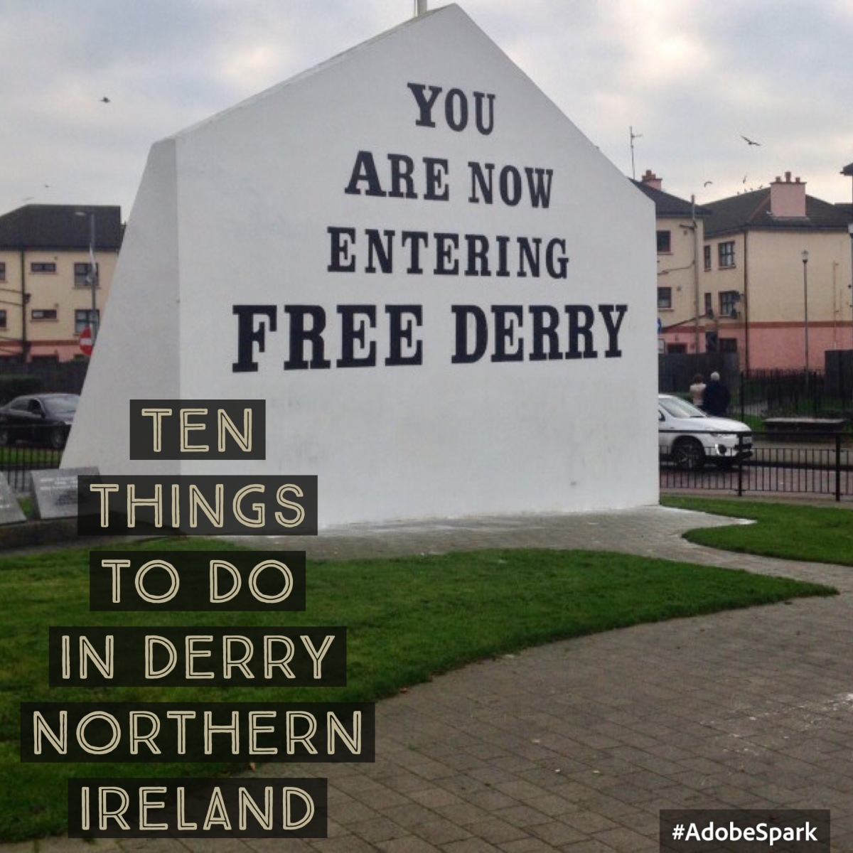 Ten Things To Do in Derry, Northern Ireland