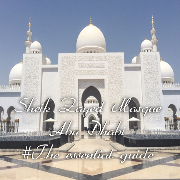 Visiting Sheik Zayed Mosque, Abu Dhabi