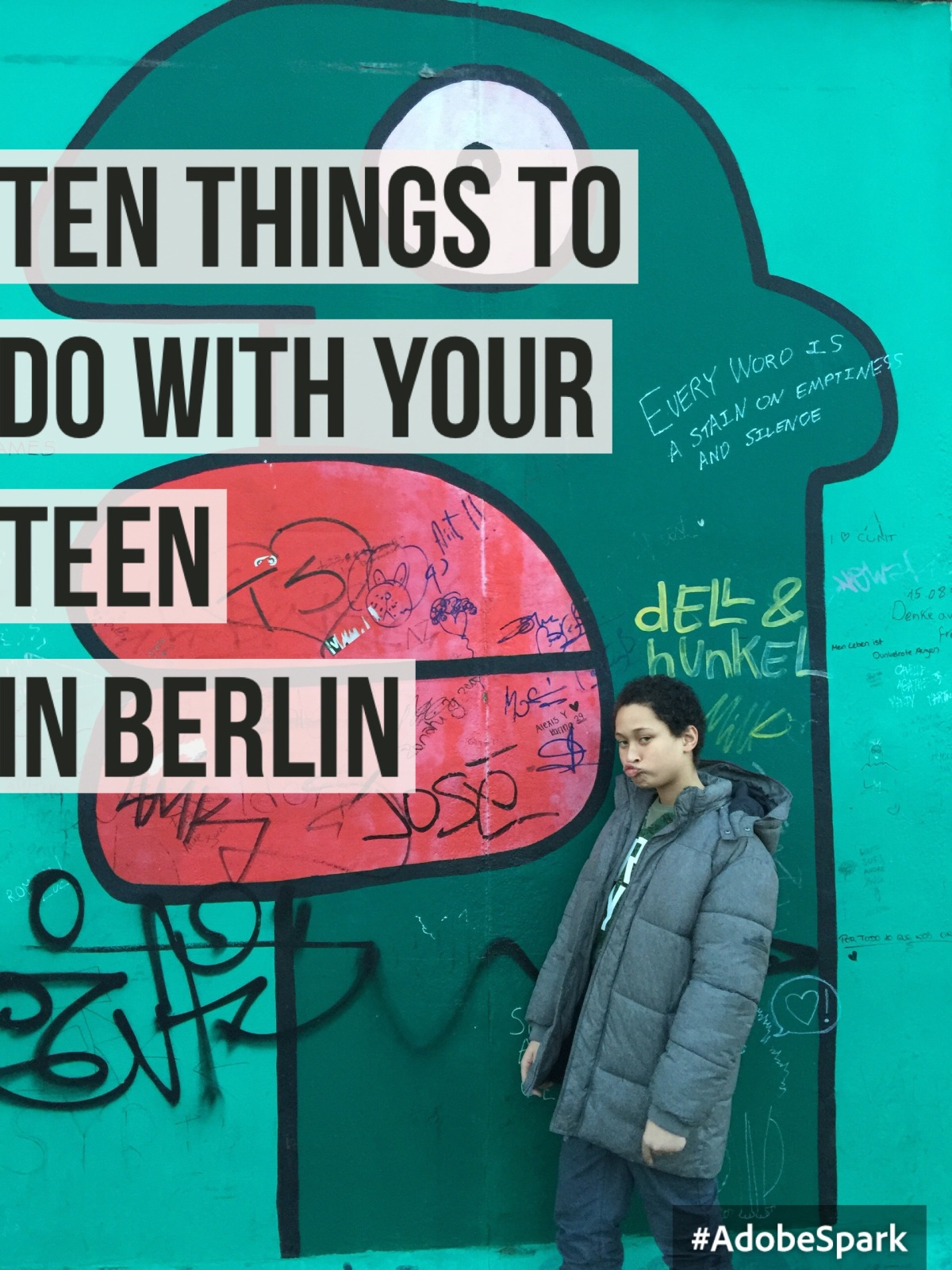 10 things to do with your teen in Berlin, Germany.