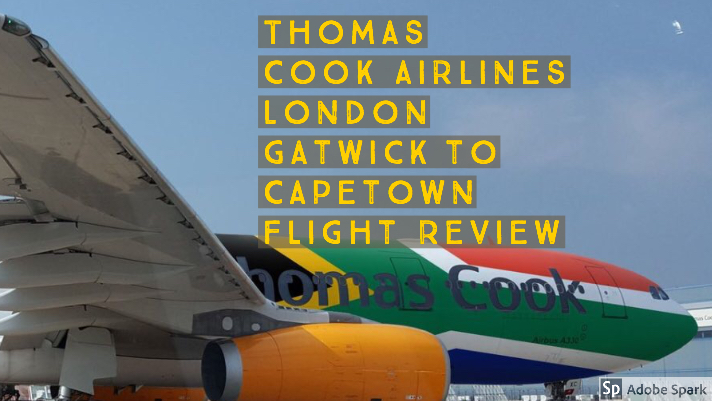 Thomas Cook Airlines A330 London Gatwick to Cape Town South Africa  Flight Review