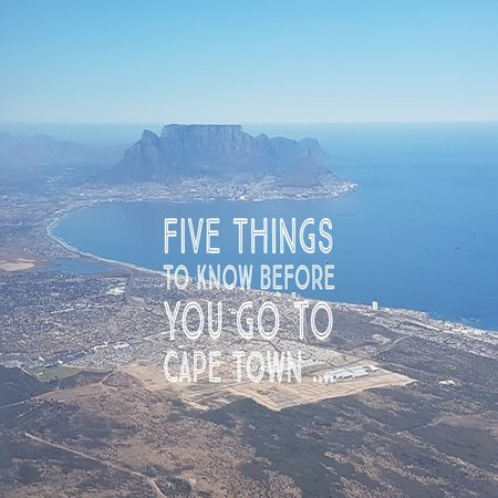 Five things to know before you go to Cape Town