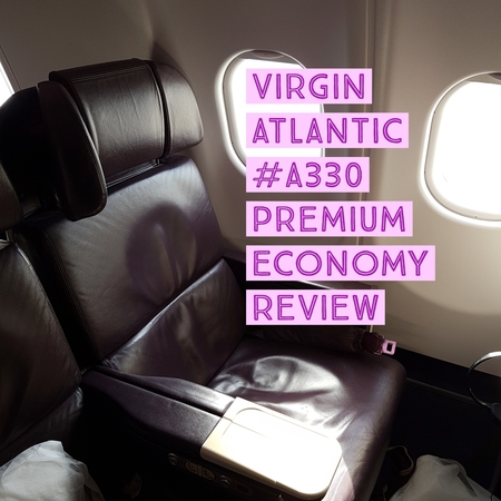 Virgin Atlantic A330  London Heathrow to Dubai Premium Economy Flight Review