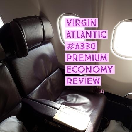 Virgin Atlantic A330  London Heathrow to Dubai Premium Economy Flight Review